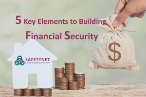 5 Key Elements To Building Financial Security